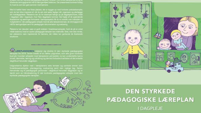 """Illustration til: """"Den styrkede pædagogiske læreplan - i dagplejen"""""""